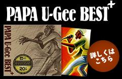 PAPA U-Gee BEST+
