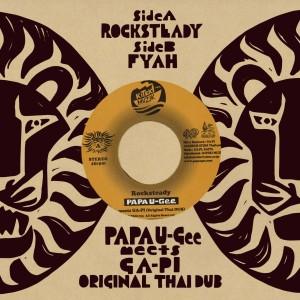 7inch vinyl   ROCKSTEADY/ FYAH / PAPA U-Gee meets GA-PI(original ThaiDUB)
